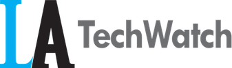 LA TechWatch
