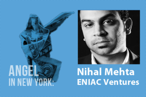 An Angel in New York: Nihal Mehta