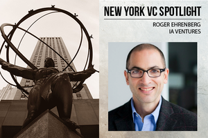 A New York VC Spotlight: Roger Ehrenberg