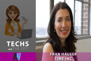 Techs and the City: Fran Hauser