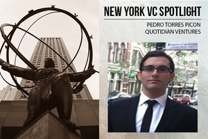 A New York VC Spotlight: Pedro Torres Picón of Quotidian Ventures