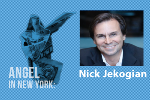 An Angel in New York: Nick Jekogian