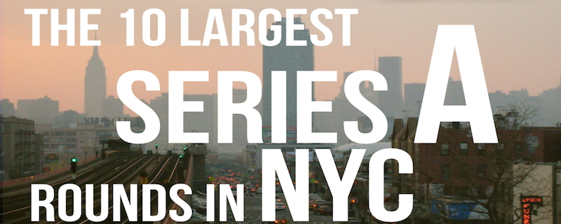 10-Largest-Series-A-Rounds-in-NYC