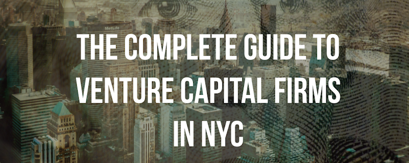 the complete guide to vc firms in nyc.001
