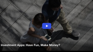 Investment Apps: Have Fun, Make Money?