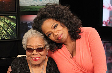 Oprah Winfrey and Maya Angelou