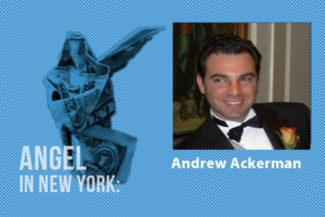 An Angel in New York: Andrew Ackerman