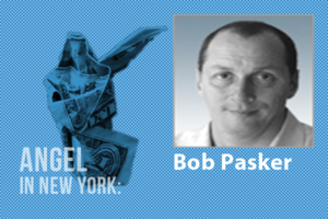 An Angel in New York: Bob Pasker