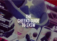 Cheekd Guide to SXSW.002