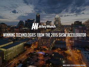 Meet the Winning Technologies from the 2015 SXSW Accelerator