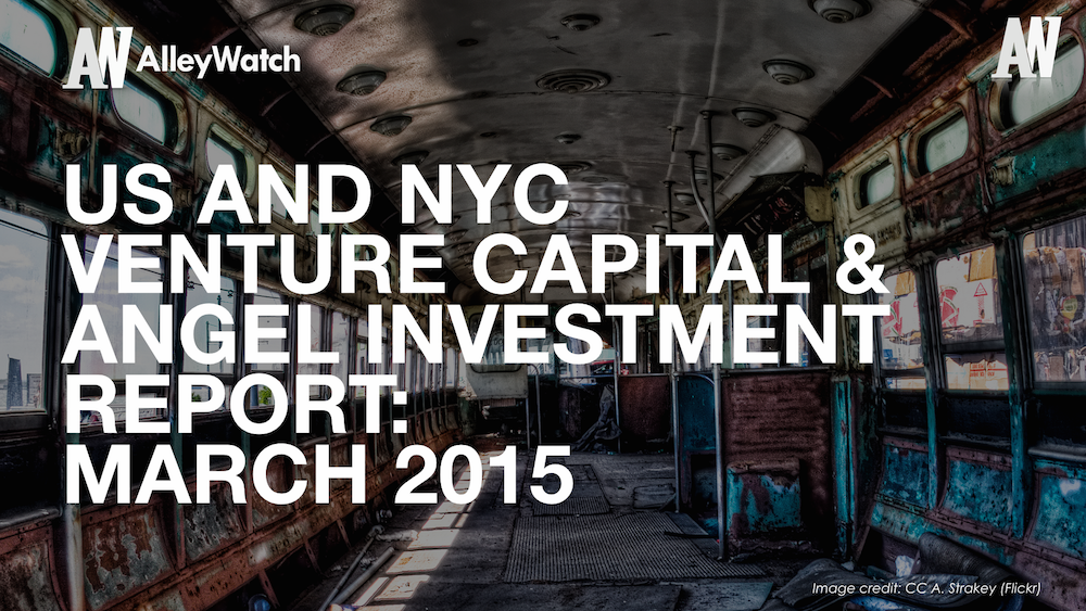 AlleyWatch March 2015 New York and US Venture Capital & Angel Investment Report.002