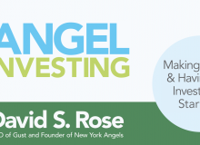 David Rose Explains Angel Investing