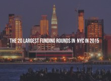 The 20 Largest Funding Rounds in NYC 2015.002
