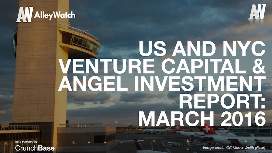 AlleyWatch March 2016 New York and US Venture Capital & Angel Investment Report.002