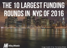 The 10 Largest Funding Rounds in NYC of 2016.002