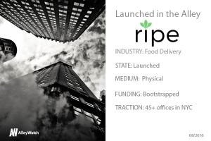 Is NYC Startup Ripe The Easiest Way To Stay Healthy During the Week?
