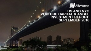 The September 2016 NYC Venture Capital and Angel Funding Report