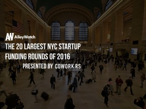 These NYC Startups Raised the 20 Largest Funding Rounds in 2016