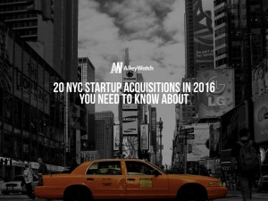 20 NYC Startup Acquisitions in 2016 You Need to Know About