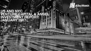 The January 2017 NYC Venture Capital and Angel Funding Report