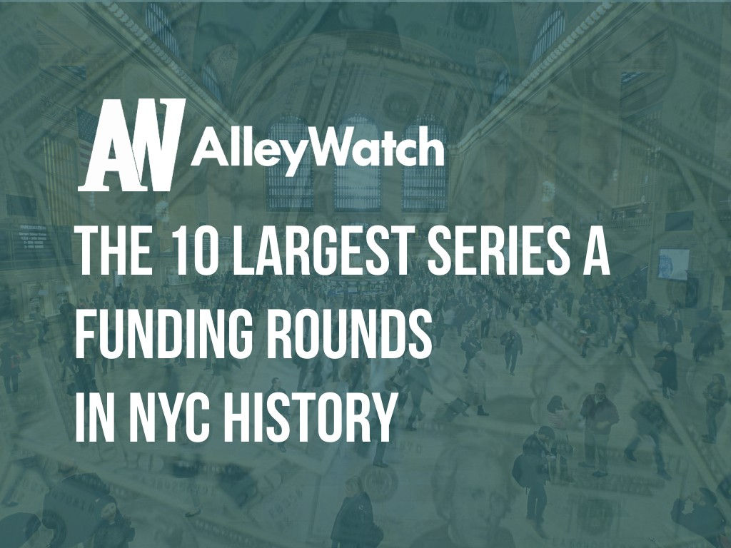 10 largest series a nyc history funding rounds.001
