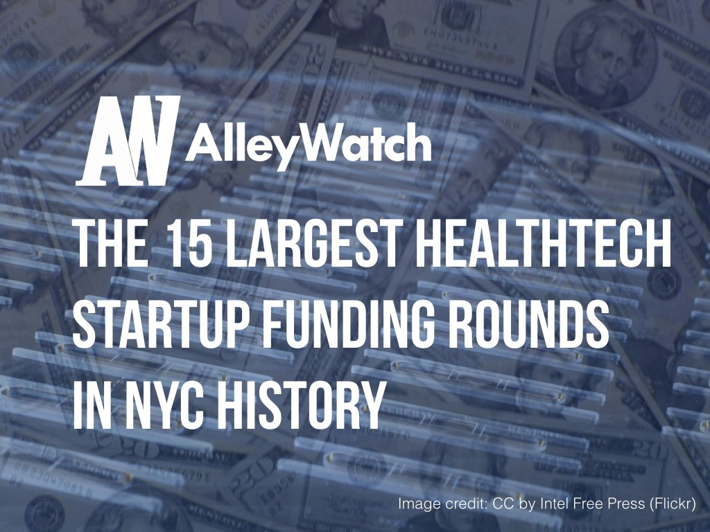 15 largest healthcare startups nyc history funding rounds.001
