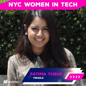Women in NYC Tech: Fatima Yusuf of Tressle