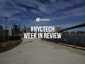 #NYCtech Week in Review: 8/20/17 – 8/26/17