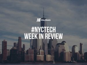 #NYCtech Week in Review: 9/10/17 – 9/16/17