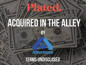 NYC FoodTech Startup Plated Acquired by Albertsons