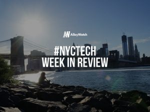 #NYCtech Week in Review: 2/18/18 – 2/24/18