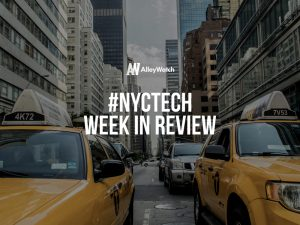 #NYCtech Week in Review: 5/6/18-5/12/18