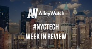 #NYCtech Week in Review: 7/15/18-7/21/18