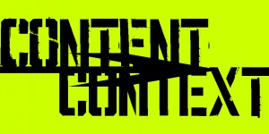 Content Is King, But Context Is God
