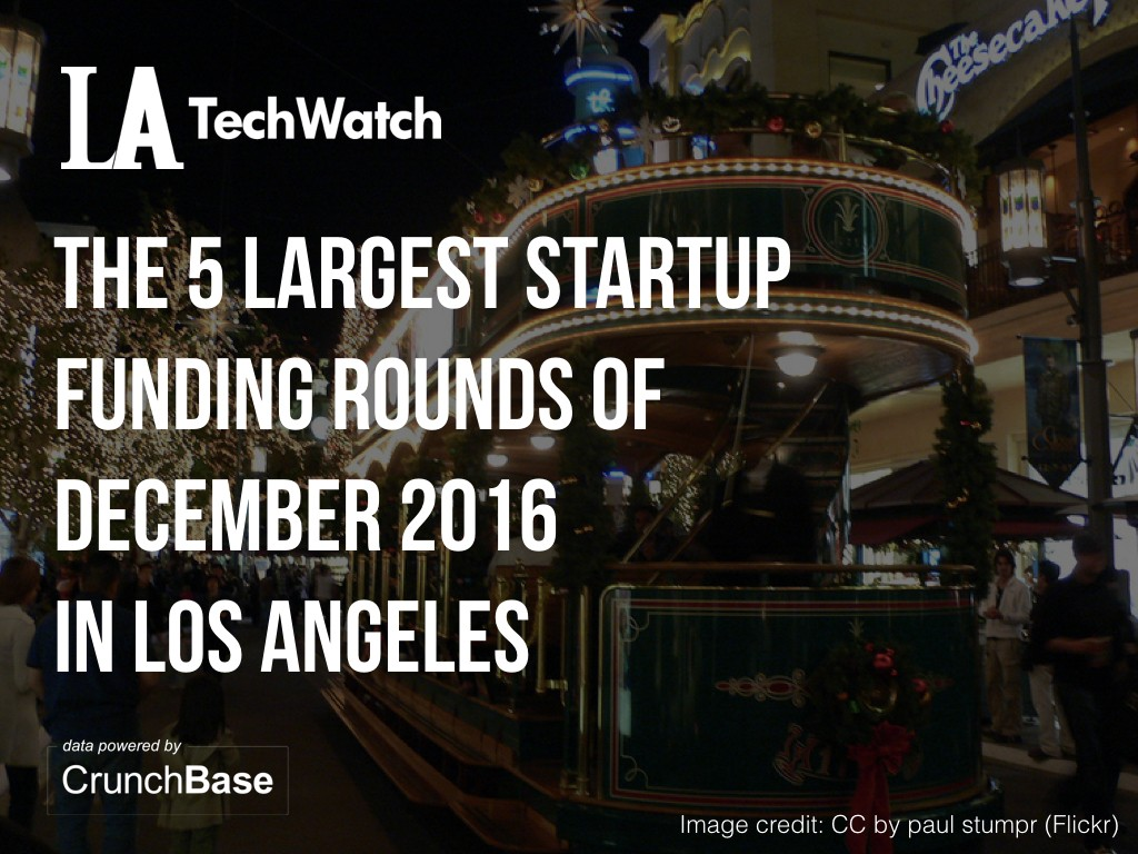 10-la-startups-raised-amount-capital-december-001