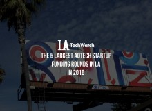 LA Adtech Startups Most Capital 2016.002