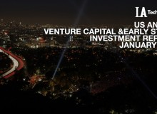 LA TechWatch January 2017 LA and US Venture Capital & Angel Investment Analysis.001