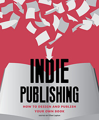 The Promises and Perils of Indie Publishing