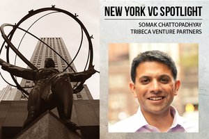 A New York VC Spotlight: Somak Chattopadhyay, Tribeca Venture Partners