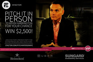 This Tuesday! One Entrepreneur Will Walk Away with $2500 at EFactor's Pitch it in Person Event