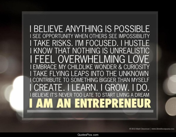 i-believe-everything-is-possible-i-am-an-entrepreneur-e1370301078585