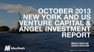 The October 2013 New York and National Venture Capital and Angel Funding Report