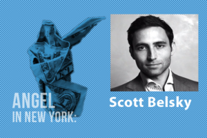 An Angel in New York: Scott Belsky