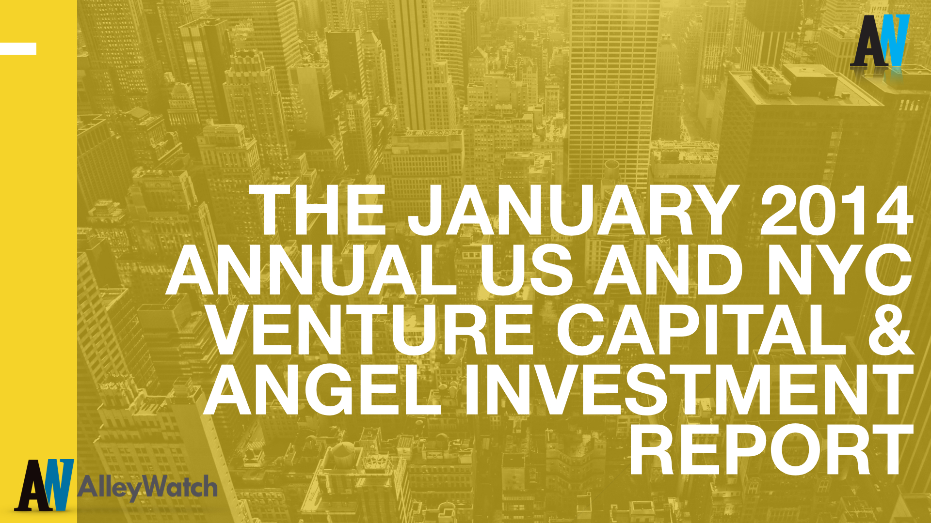 AlleyWatch January 2014 New York and US Venture Capital & Angel Investment Report.001