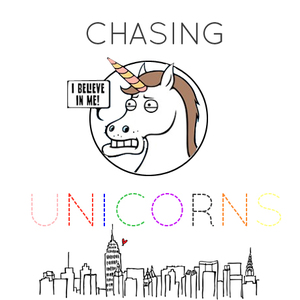 Chasing Unicorns #3 NYC Edition