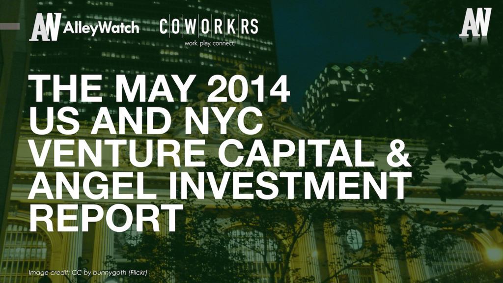 AlleyWatch March 2014 New York and US Venture Capital & Angel Investment Report copy.002