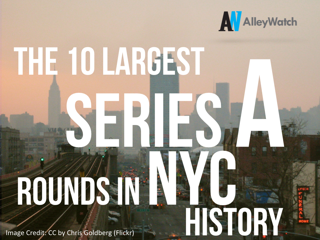 10 Largest Series A Rounds in NYC