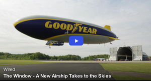 The Window: A New Airship Takes to the Skies