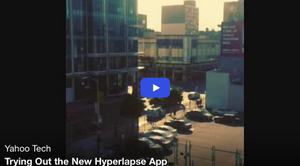 Trying Out the New Hyperlapse App