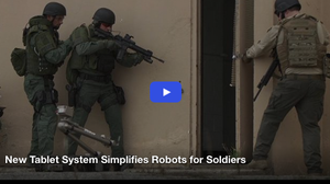 New Tablet System Simplifies Robots for Soldiers